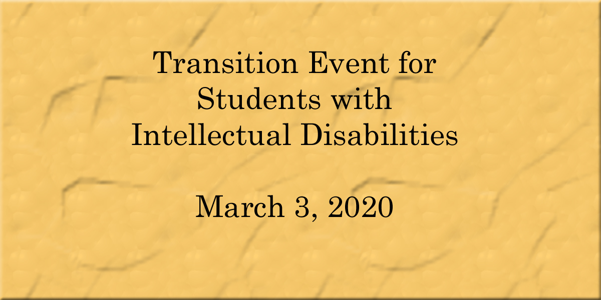 Transition Event for Students with Intellectual Disabilities