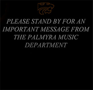 Select Palmyra Music Department Message to Students