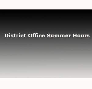 Select District Office Summer Hours