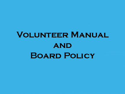 Volunteer Manual and Board Policy