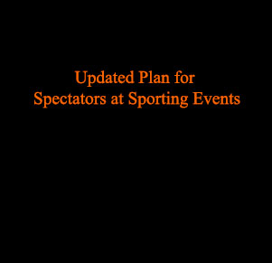Select Updated Plan for Spectators at Sporting Events